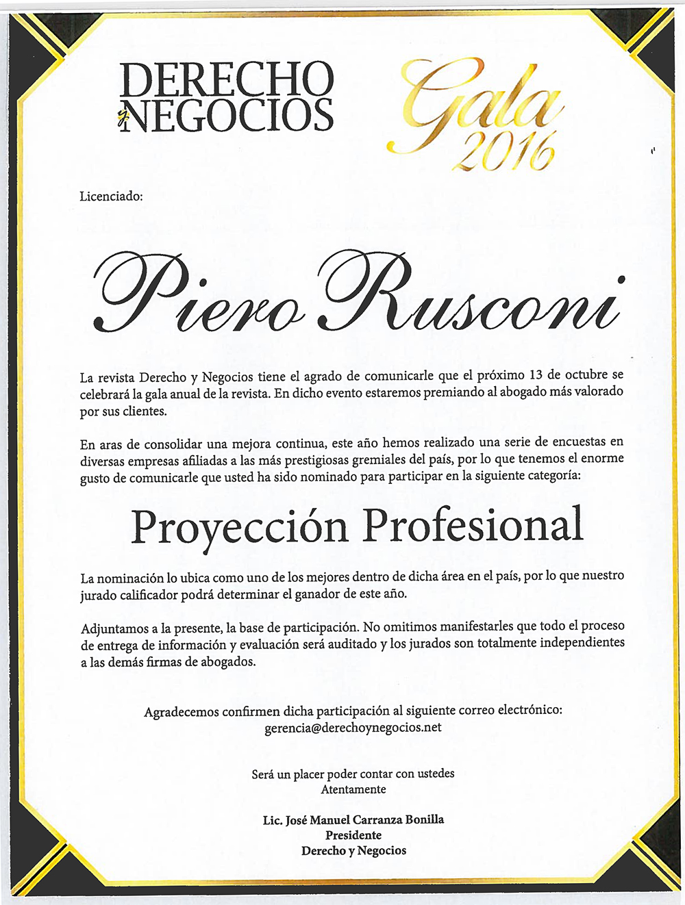 Piero Rusconi Bolaños has been nominated to the Award of Professional Projection of the prominent publication Derecho y Negocios