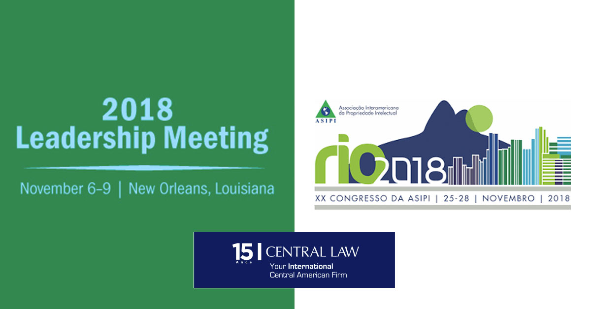 CENTRAL LAW participa en Leadership Meeting INTA y ASIPI 2018