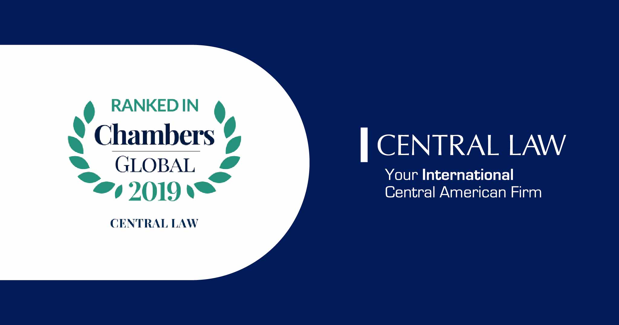 Chambers Global 2020 distinguishes CENTRAL LAW in 7 practice areas